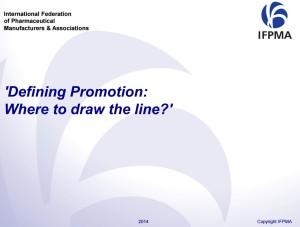 IFPMA Training - Defining Promotion